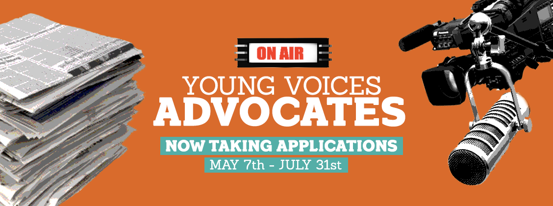 Applications Now Open for Young Voices' Advocate Program