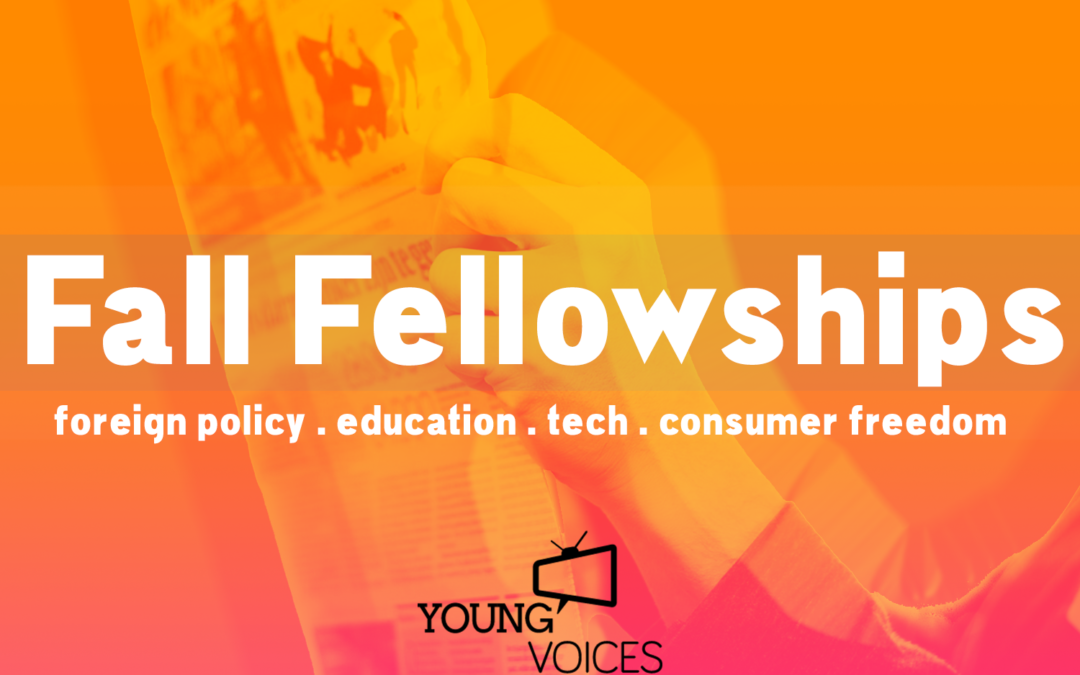 Announcing Young Voices' Fall Policy Fellowships