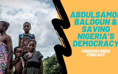 Episode 27: Abdulsamod Balogun & saving Nigeria's democracy