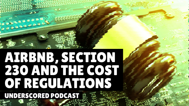 Episode 29: Airbnb, Section 230 and the cost of regulations