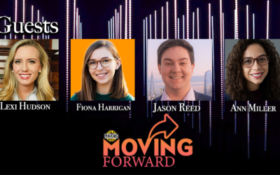 "LISTEN: ""Moving Forward"" with guests: Alexandra Hudson, Jason Reed, Ann Miller & Fiona Harrigan"